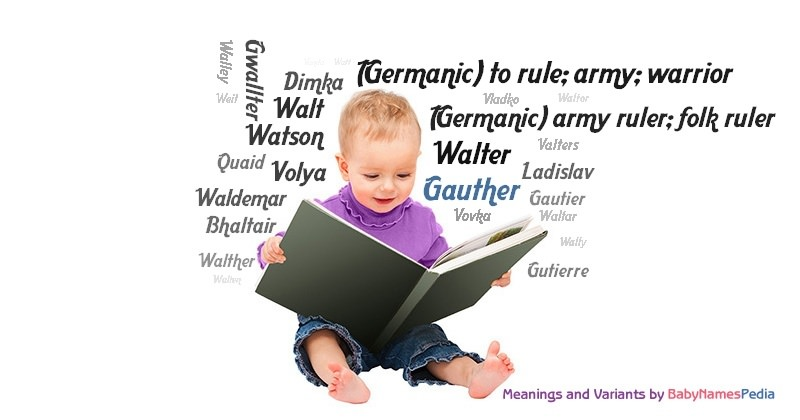 Meaning of the name Gauther