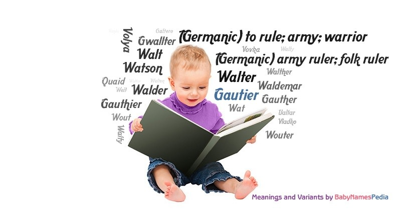 Meaning of the name Gautier