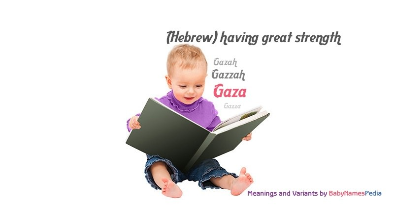 Meaning of the name Gaza