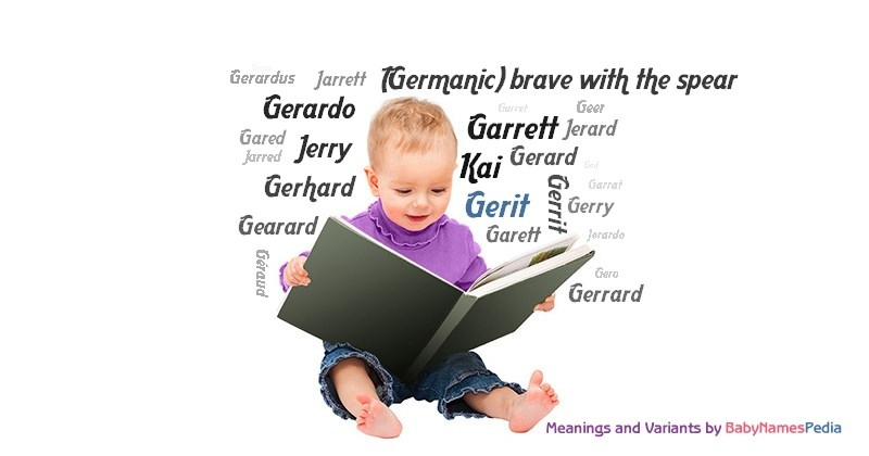 Meaning of the name Gerit