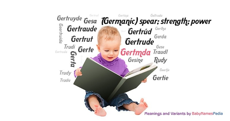 Meaning of the name Gertmda