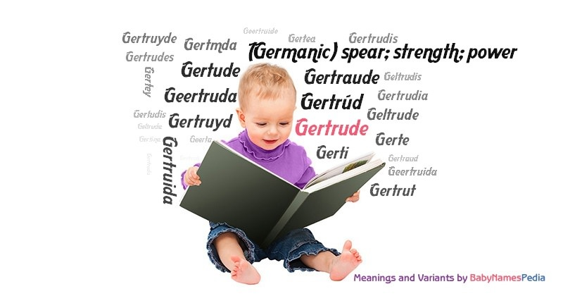 Meaning of the name Gertrude