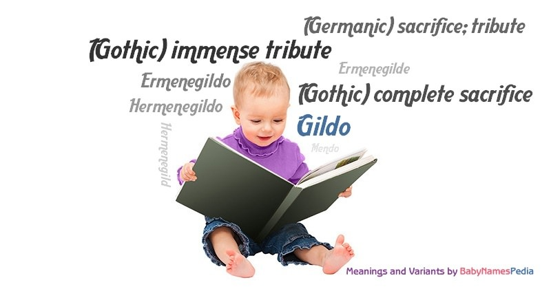 Meaning of the name Gildo