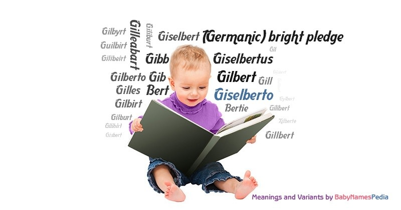 Meaning of the name Giselberto