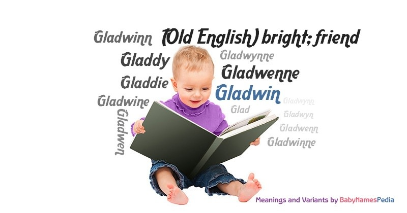 Meaning of the name Gladwin