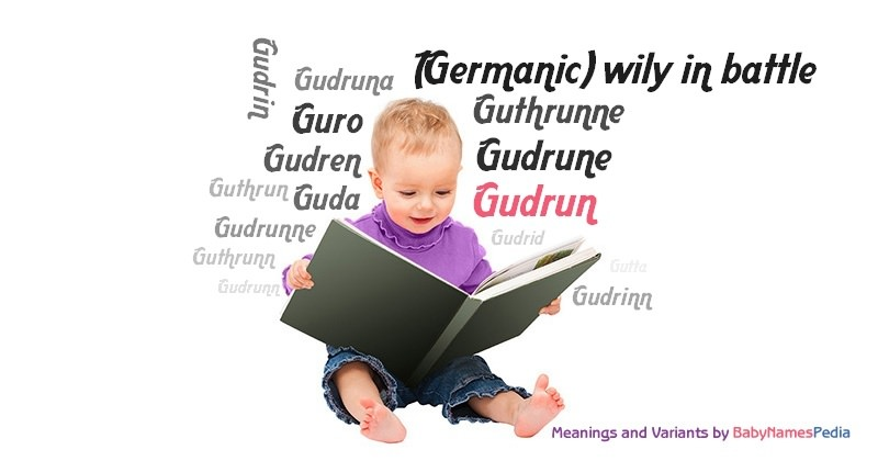 Meaning of the name Gudrun