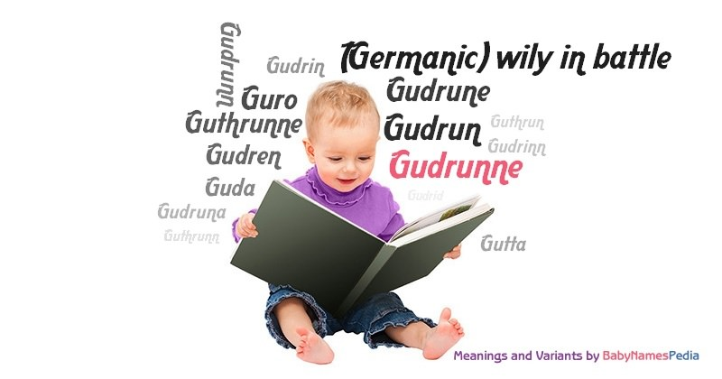 Meaning of the name Gudrunne