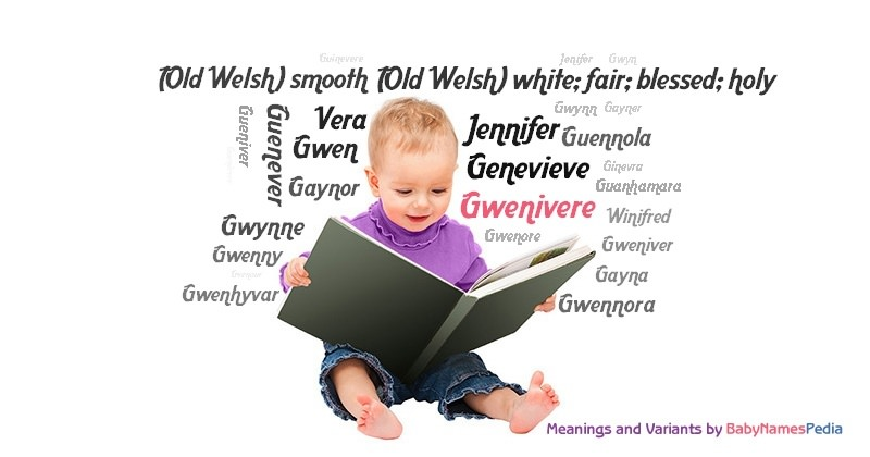 Meaning of the name Gwenivere
