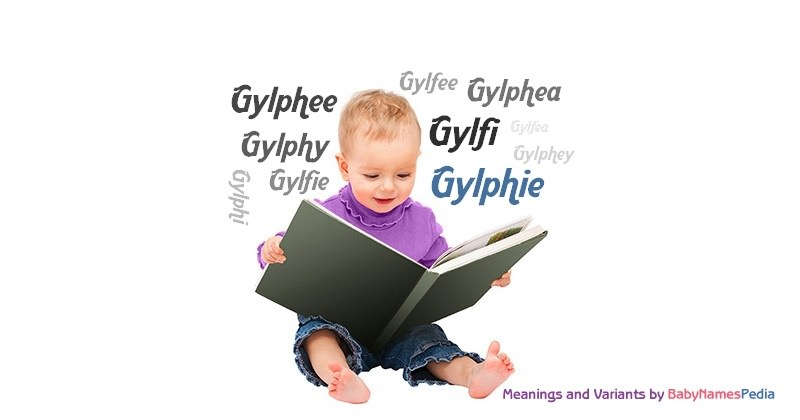 Meaning of the name Gylphie