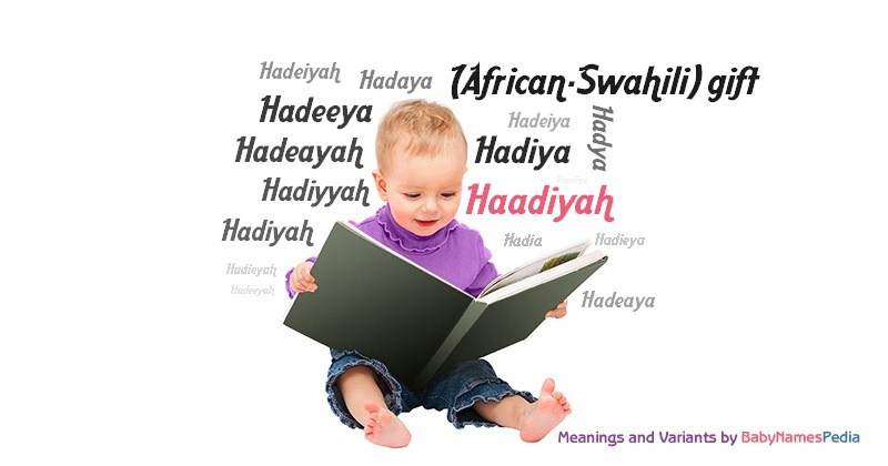 Meaning of the name Haadiyah