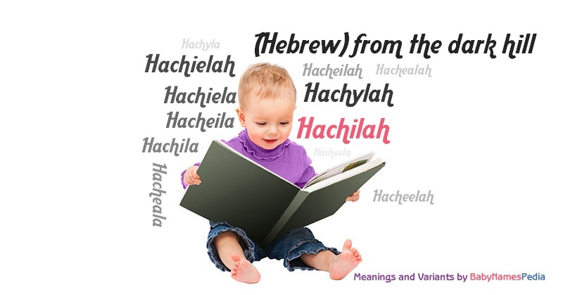 Meaning of the name Hachilah