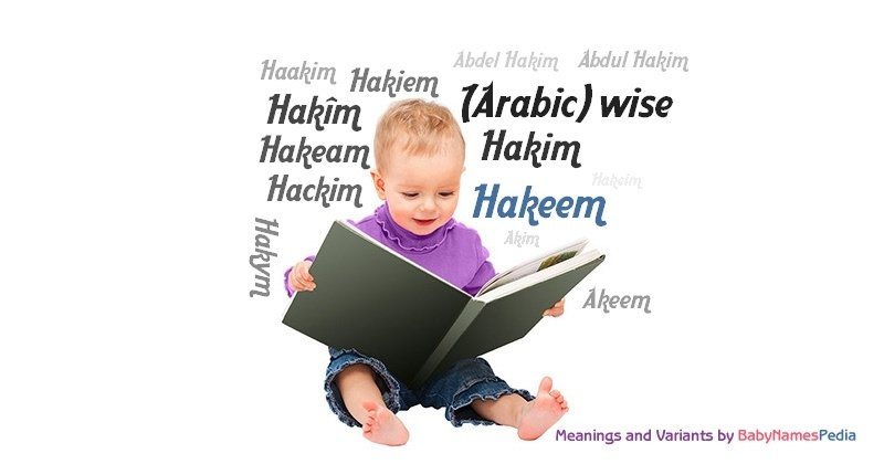 Meaning of the name Hakeem