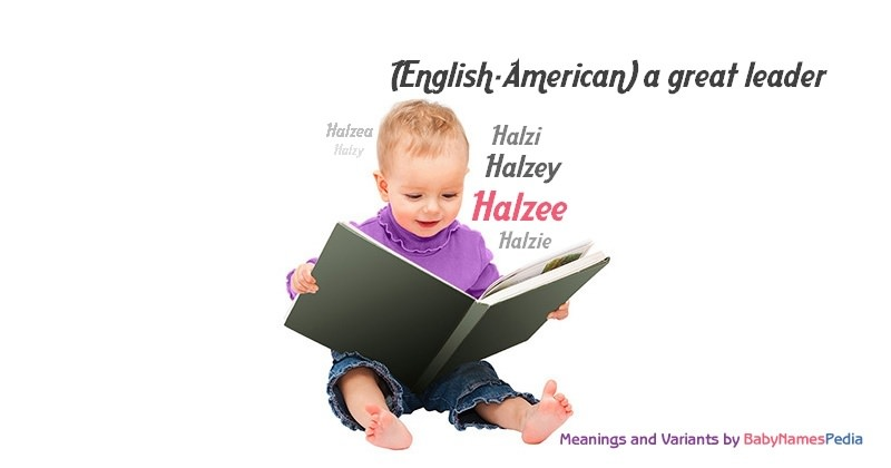 Meaning of the name Halzee