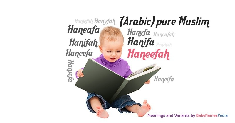 Meaning of the name Haneefah