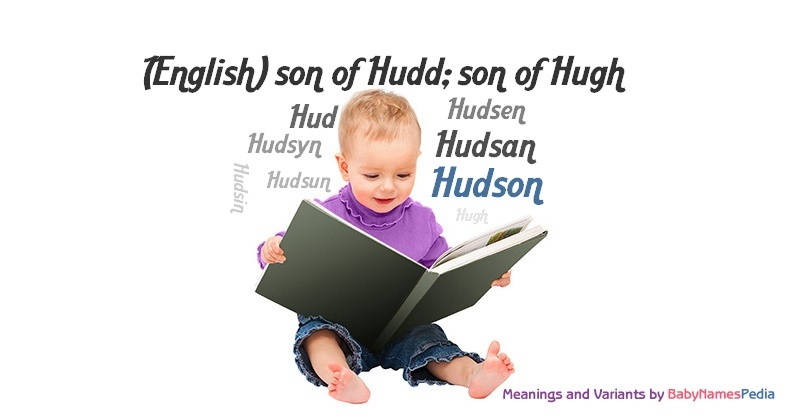 Meaning of the name Hudson