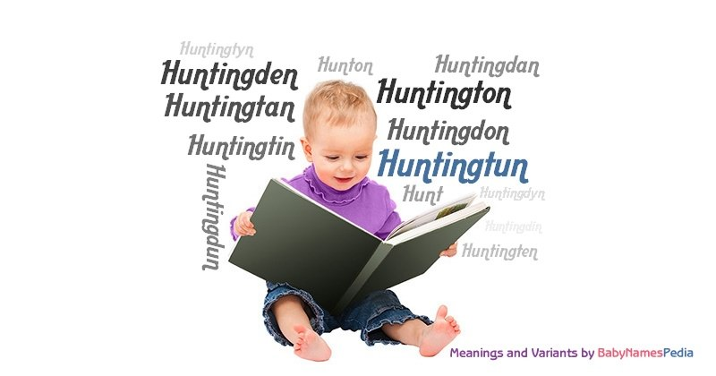 Meaning of the name Huntingtun