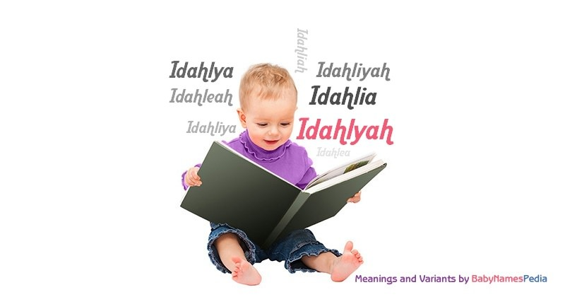 Meaning of the name Idahlyah