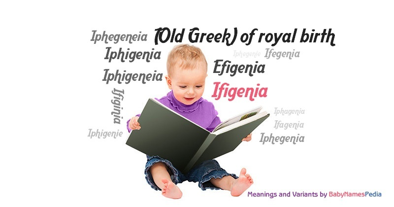 Meaning of the name Ifigenia