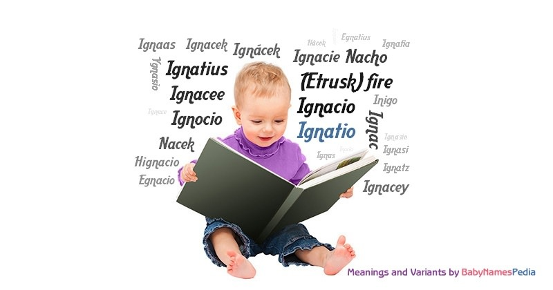 Meaning of the name Ignatio