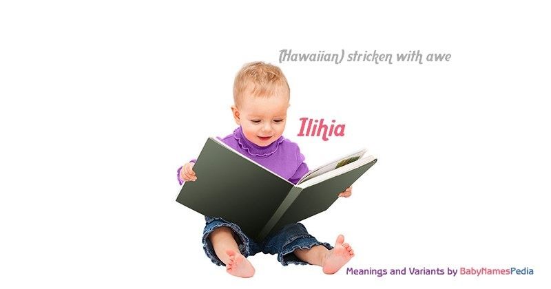 Meaning of the name Ilihia