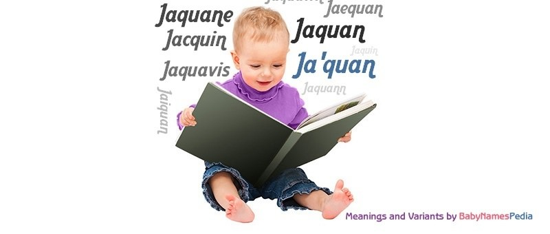 Meaning of the name Ja'quan