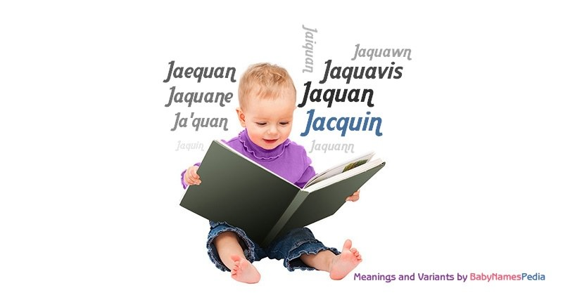 Meaning of the name Jacquin