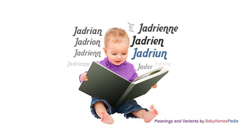 Meaning of the name Jadriun