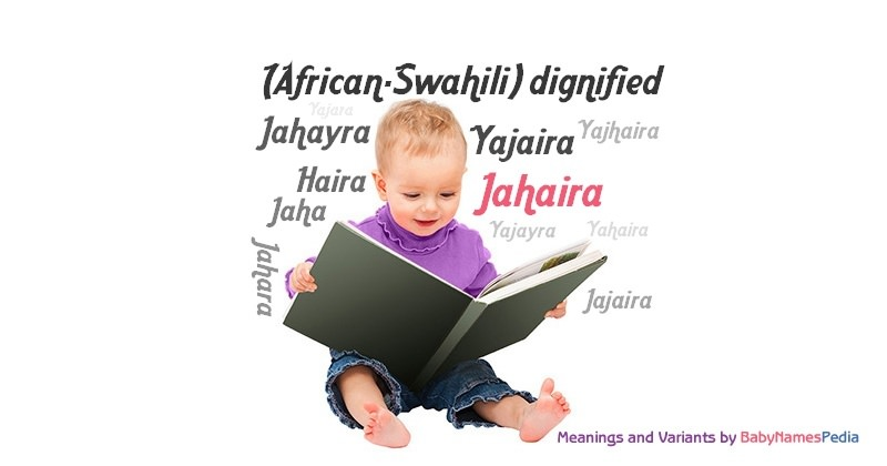 Meaning of the name Jahaira