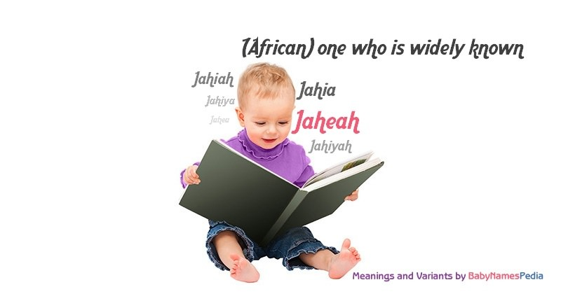 Meaning of the name Jaheah