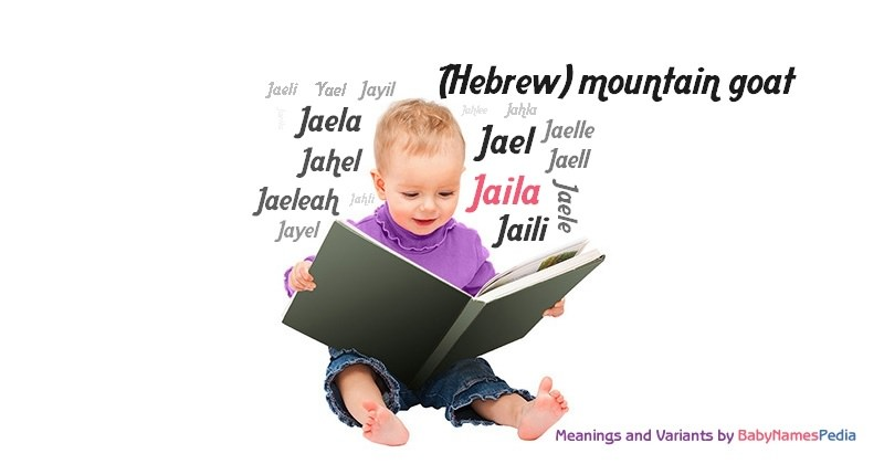 Jaila - Meaning of Jaila, What does Jaila mean?