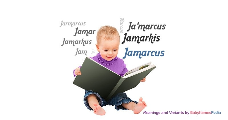 Meaning of the name Jamarcus