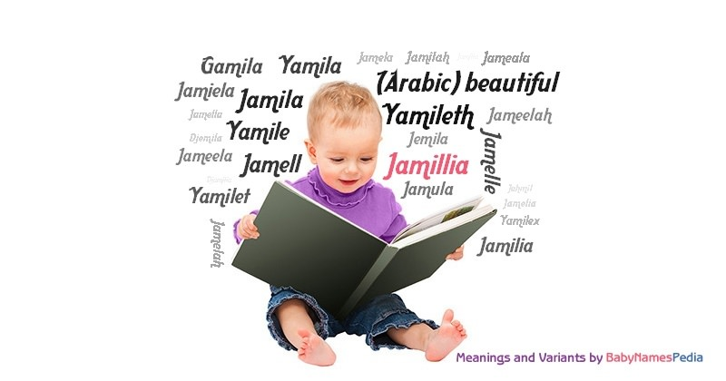 Meaning of the name Jamillia