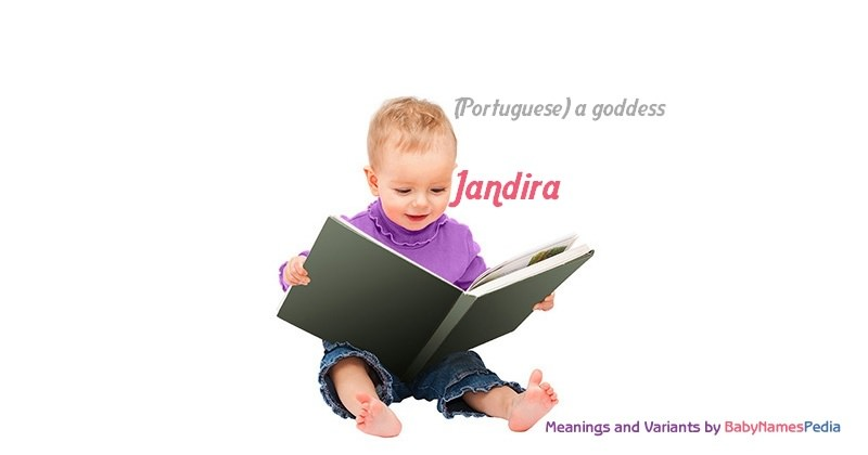 Meaning of the name Jandira