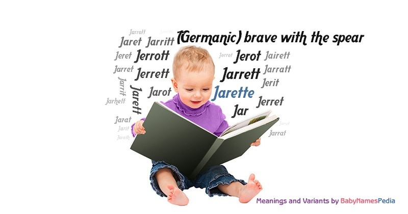 Meaning of the name Jarette