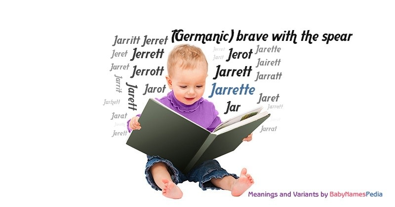 Meaning of the name Jarrette