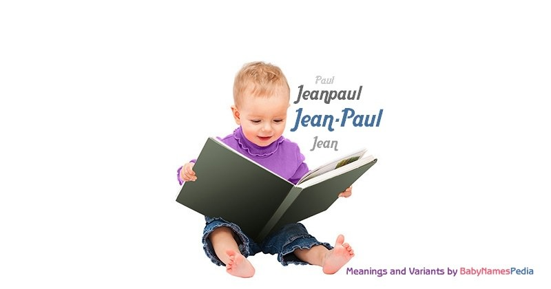Meaning of the name Jean-Paul