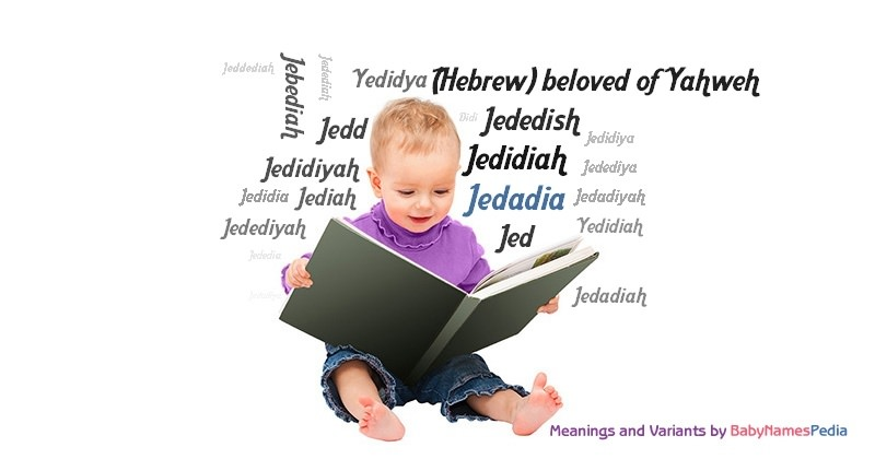 Meaning of the name Jedadia