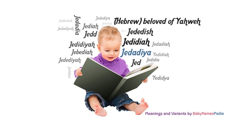 Meaning of the name Jedadiya