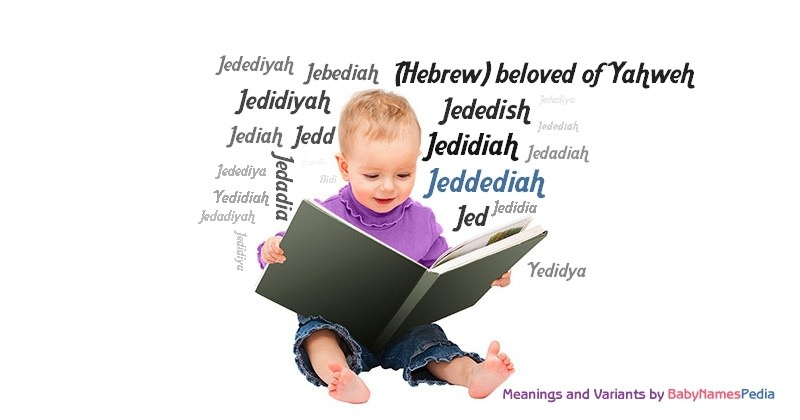 Meaning of the name Jeddediah