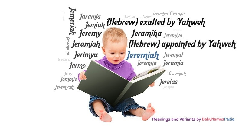 Meaning of the name Jeremiah