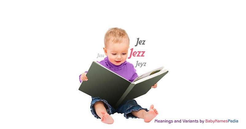 Meaning of the name Jezz