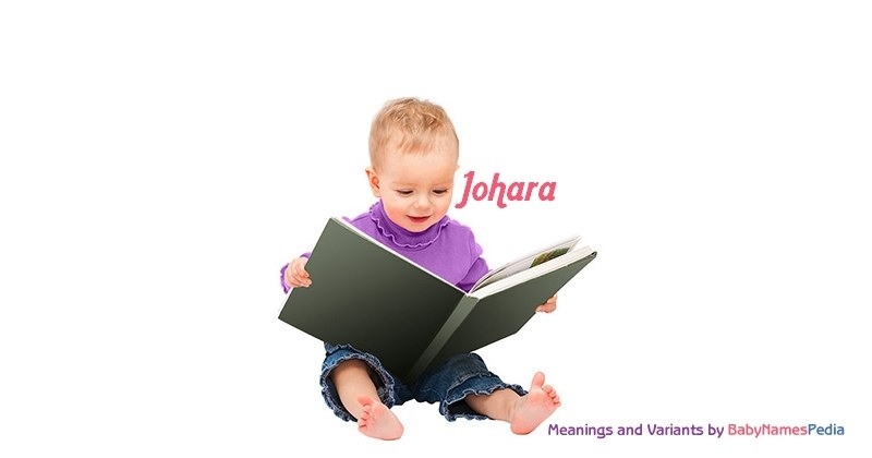 Meaning of the name Johara