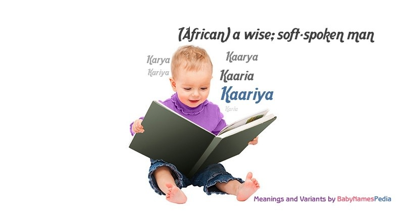 Meaning of the name Kaariya