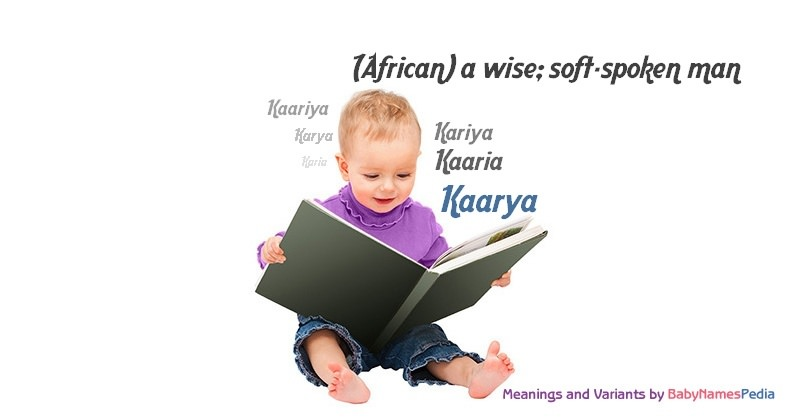 Meaning of the name Kaarya