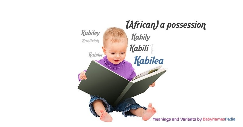 Meaning of the name Kabilea
