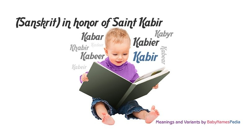 Meaning of the name Kabir