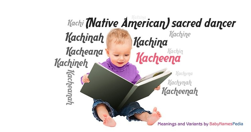 Meaning of the name Kacheena