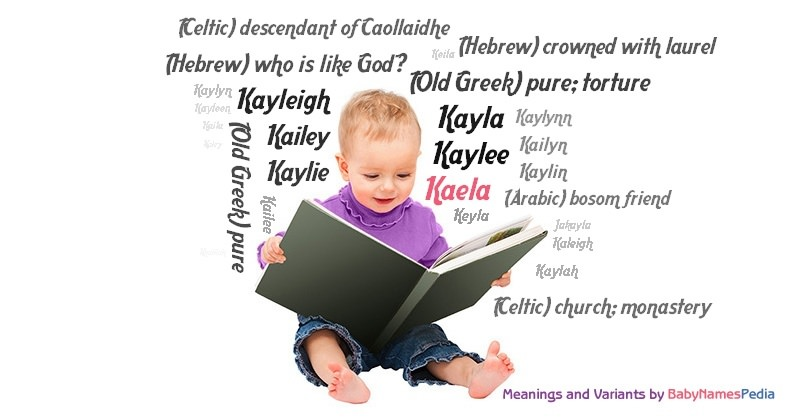 Meaning of the name Kaela
