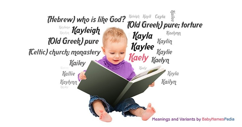 Meaning of the name Kaely