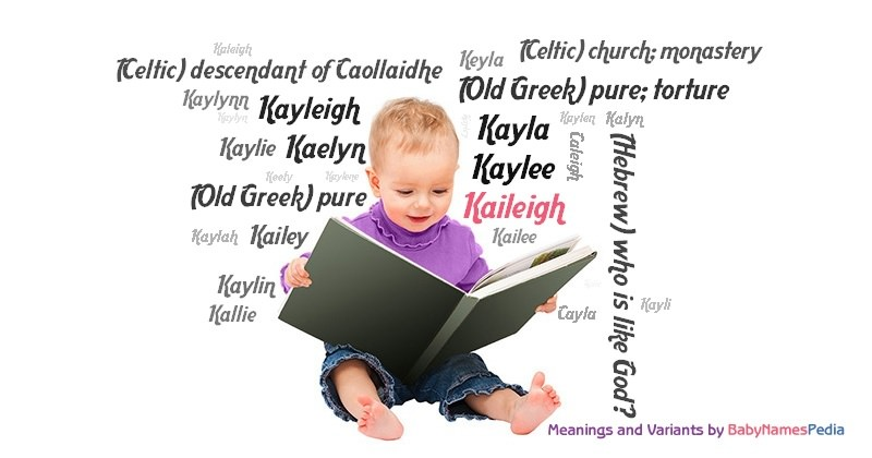 Meaning of the name Kaileigh